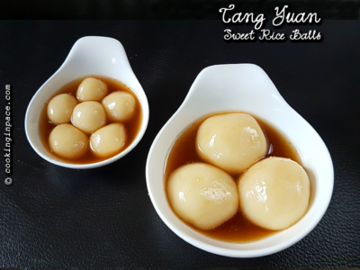 Tangyuan – Sweet Glutinous Rice flour balls with Sesame filling